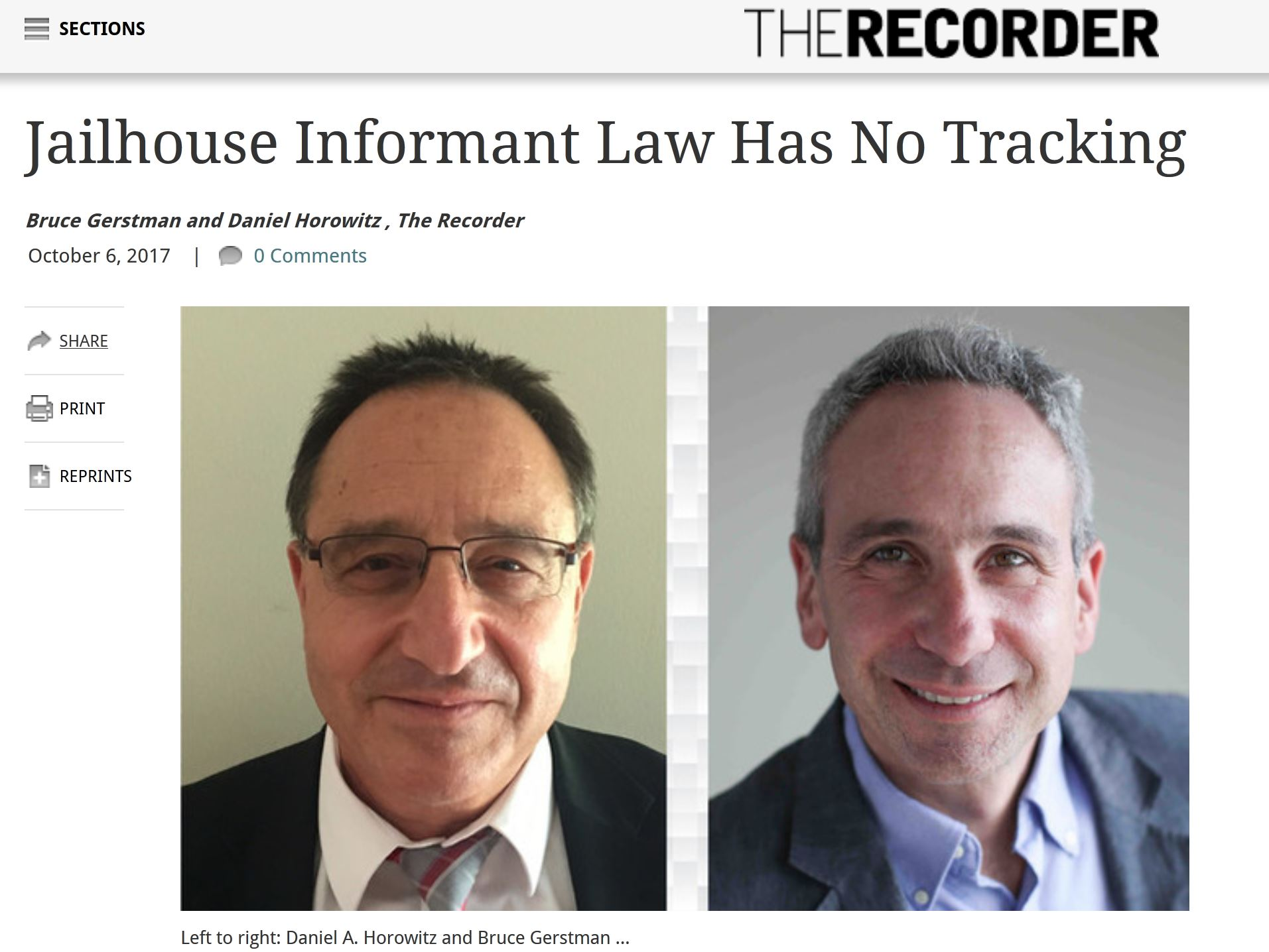 "Daniel Horowitz attorney and Bruce Gerstman private investigator discuss jailhouse informant law and loopholes which allow informants to escape exposure. Photo has Horowitz and Gerstaman with the headline Jail house informant law has no tracking - an article in legal paper t""he recorder"" written by criminal defense attorney daniel horowitz and criminal private investigator bruce gerstman about jail house informers and the lack of tracking of their activities"